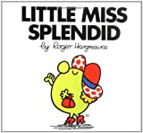 Little Miss Splendid, Roger Hargreaves, 0843178442