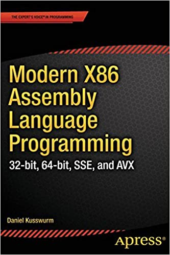 Modern X86 Assembly Language Programming 32 Bit 64 Bit Sse And