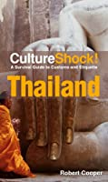 CultureShock! Thailand: A Survival Guide to Customs and Etiquette Front Cover