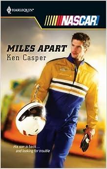 Miles Apart (Harlequin NASCAR)