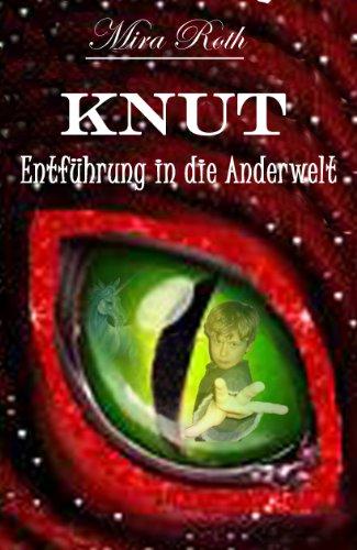 Knut - Entführung in die Anderwelt (German Edition)