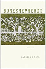Boneshepherds: Poems