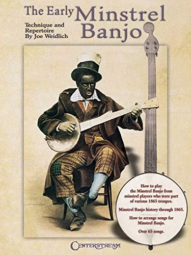 Download The Early Minstrel Banjo: Technique and Repertoire PDF