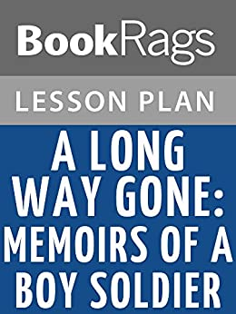 A Long Way Gone Study Guide | GradeSaver