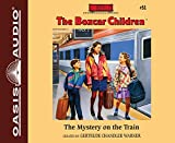 The Mystery on the Train (Library Edition) (The Boxcar Children Mysteries)