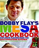 Bobby Flay's Mesa Grill Cookbook, Bobby Flay and Stephanie Banyas, 0307351416