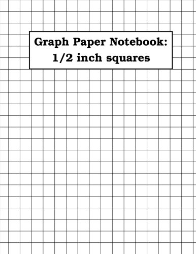 Graph Paper Notebook: 1/2 inch squares (100 pages): double-sided, non-perforated, perfect binding, 8.5