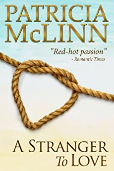 A Stranger to Love (Bardville, Wyoming Trilogy, Book 2) by [McLinn, Patricia]