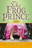 The Frog Prince, Jane Porter, 0446694495