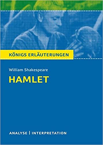 Hamlet Von William Shakespeare Textanalyse Und Interpretation Mit