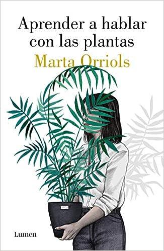 Aprender a hablar con las plantas (NARRATIVA): Amazon.es ...