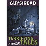 Guys Read: Terrifying Tales (Guys Read, 6)