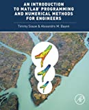 An Introduction to MATLAB® Programming and Numerical Methods for Engineers 1st Edition