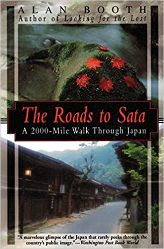The Roads to Sata: Alan Booth travel product recommended by Ian Ropke on Lifney.
