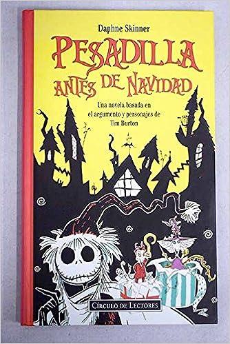 PESADILLA ANTES DE NAVIDAD: Amazon.es: Skinner, Daphne: Libros