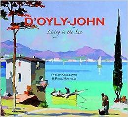 Book D'Oyly-John: Living in the Sun