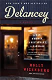 Front cover for the book Delancey: A Man, a Woman, a Restaurant, a Marriage by Molly Wizenberg