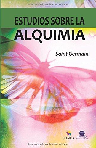Estudios sobre la alquimia: La ciencia de la autotransformación (Spanish Edition)