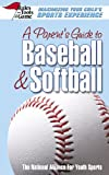 A Parent's Guide to Baseball and Softball, , 0757002013