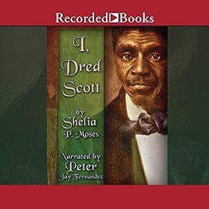 I, Dred Scott Audiobook