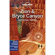 Lonely Planet Zion & Bryce Canyon National Parks 4th Ed.: 4th Edition
