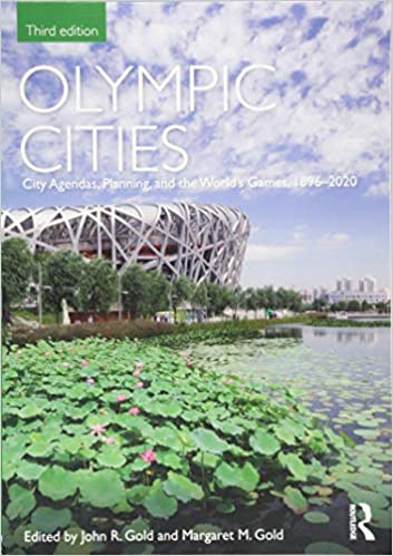 Olympic Cities: City Agendas, Planning, and the Worlds ...