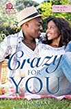 Crazy for You (Crush on You Book 3)