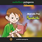 Papelucho Audiobook by Marcela Paz Narrated by Rene Pinochet