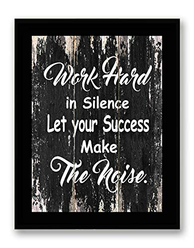 (Work Hard in Silence Let Your Success Make The Noise - Framed - Motivational Quote Canvas Print Home Decor Wall Art, Black Frame, Real Wood, Black-2, 7x9 )
