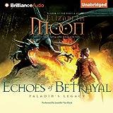 Echoes of Betrayal: Paladin's Legacy, Book 3