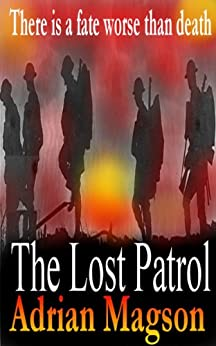 The Lost Patrol by [Magson, Adrian]