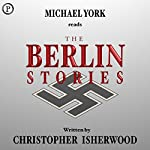 The Berlin Stories | Christopher Isherwood