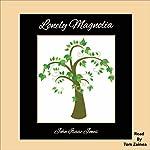 Lonely Magnolia | John Isaac Jones
