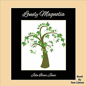 Lonely Magnolia Audiobook