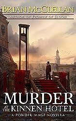 Murder at the Kinnen Hotel: A Powder Mage Novella (English Edition)