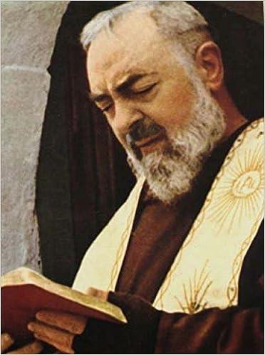 Padre Pio de Pietrelcina EPISTOLARIO II - Correspondencia con la noble señora Raffaelina Cerase (1914-1915)