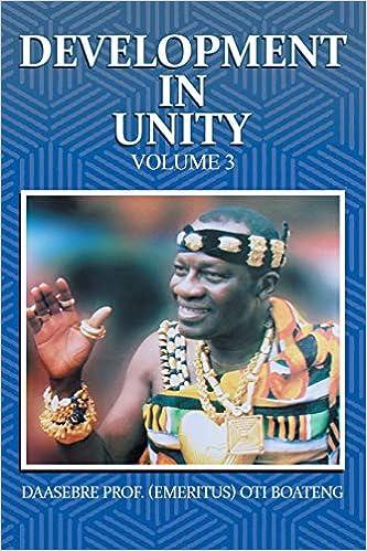 Development in Unity Volume 3: Compendium of Works of Daasebre