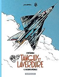 Les aventures de Tanguy et Laverdure - Intégrales - tome 4 - Missions spéciales par Gilles Ratier