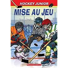 Hockey Junior : N° 1 - Mise au jeu