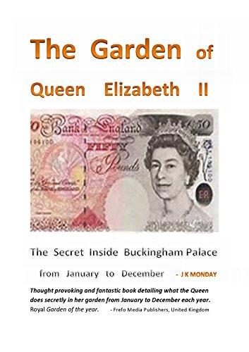 The Garden Of Queen Elizabeth II (Elizabeth Ii Of The United Kingdom Family Tree)