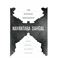 The Political Imagination: A Personal Response to Life, Literature and Politics