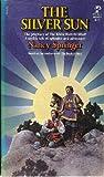 The Silver Sun, Nancy Springer, 0671442449