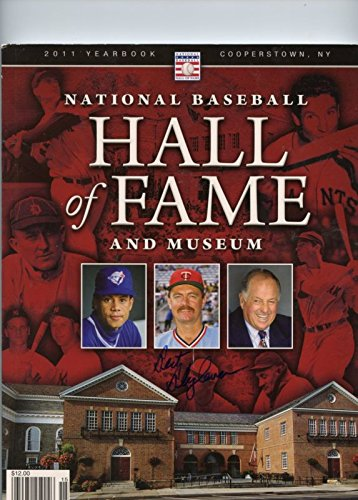 2011 Hall of Fame Yearbook Signed By Bert Blyleven 144 Pages Slight Crease (Hall Fame Of Yearbook)
