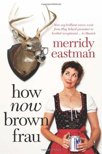 How Now Brown Frau