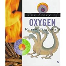 The Story of Oxygen (First Book) by Karen Fitzgerald (1996-05-03)