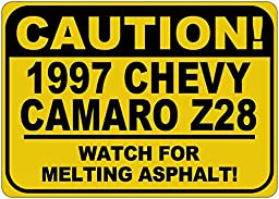 1997 97 CHEVY CAMARO Z28 Caution Melting Asphalt Sign - 10 x 14 Inches