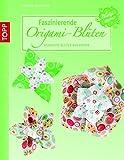 Faszinierende Origami-Blüten: Gefaltete Blüten aus Papier (kreativ.kompakt.)