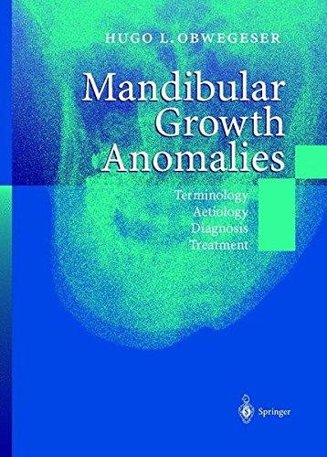 Mandibular Growth Anomalies: Terminology - Aetiology Diagnosis - Treatment by Springer