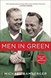 img - for Men in Green by Michael Bamberger (2016-04-05) book / textbook / text book