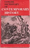 Concise Dictionary of Contemporary History, Sherwin Burickson, 0802201962